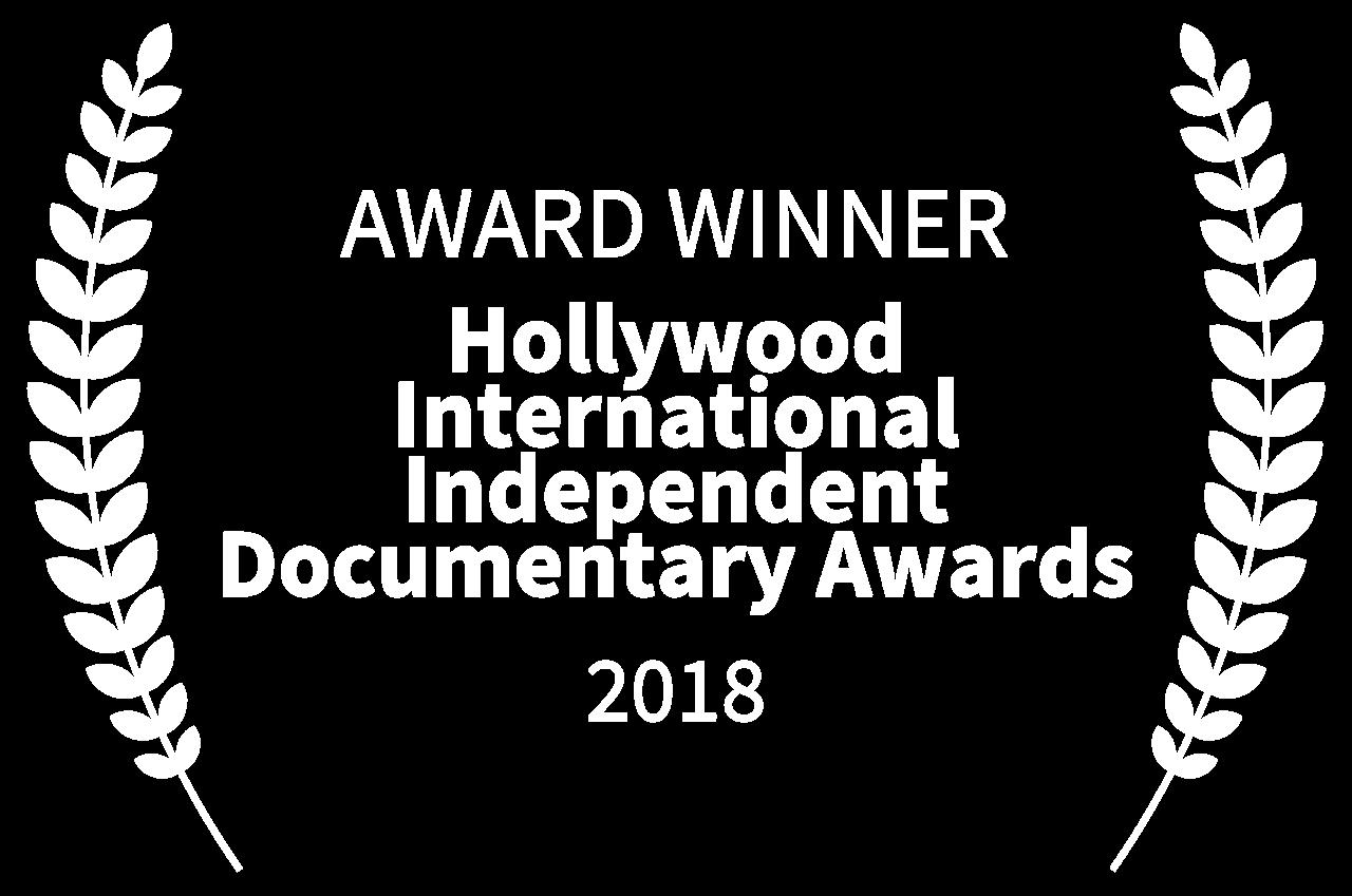 AWARD WINNER - Hollywood International Indipendent Documentary Awards